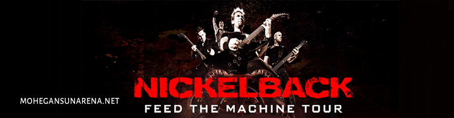 Nickelback & Shaman's Harvest at Mohegan Sun Arena