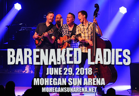 Barenaked Ladies at Mohegan Sun Arena