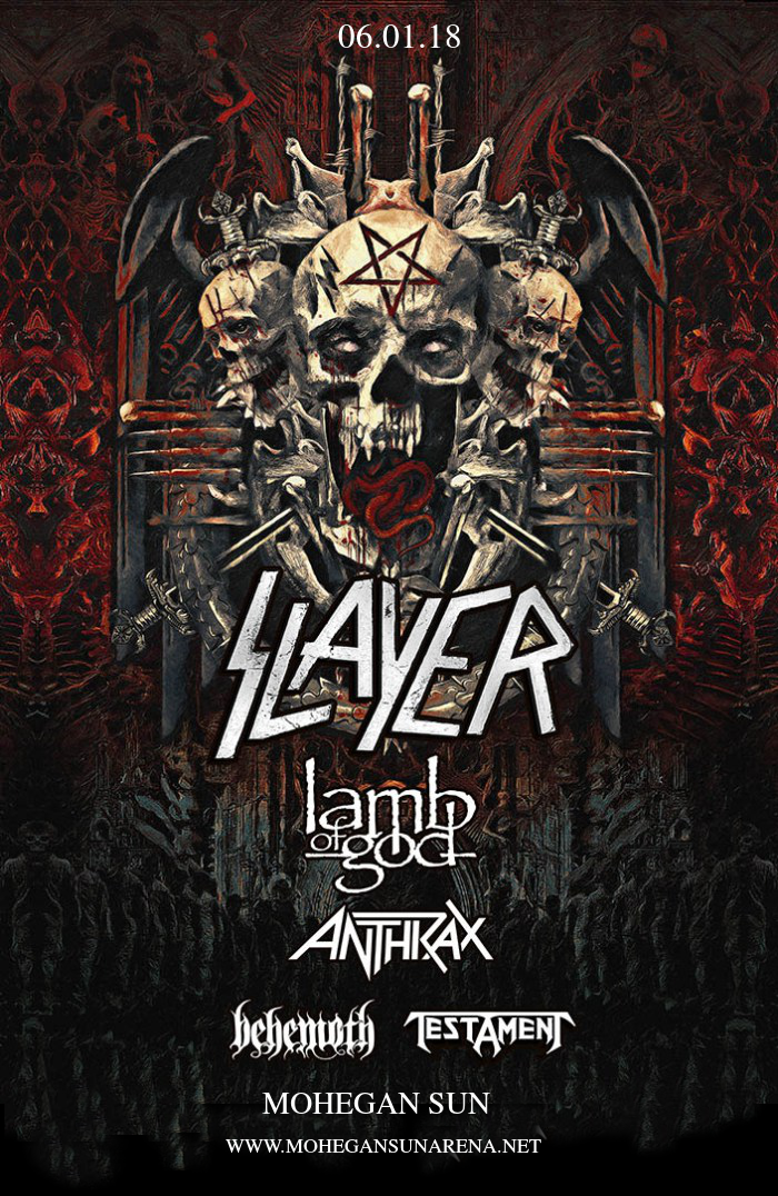 Slayer, Lamb of God, Anthrax. Behemoth & Testament at Mohegan Sun Arena