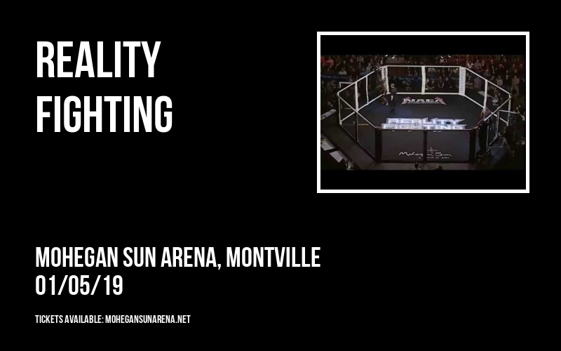 Reality Fighting at Mohegan Sun Arena