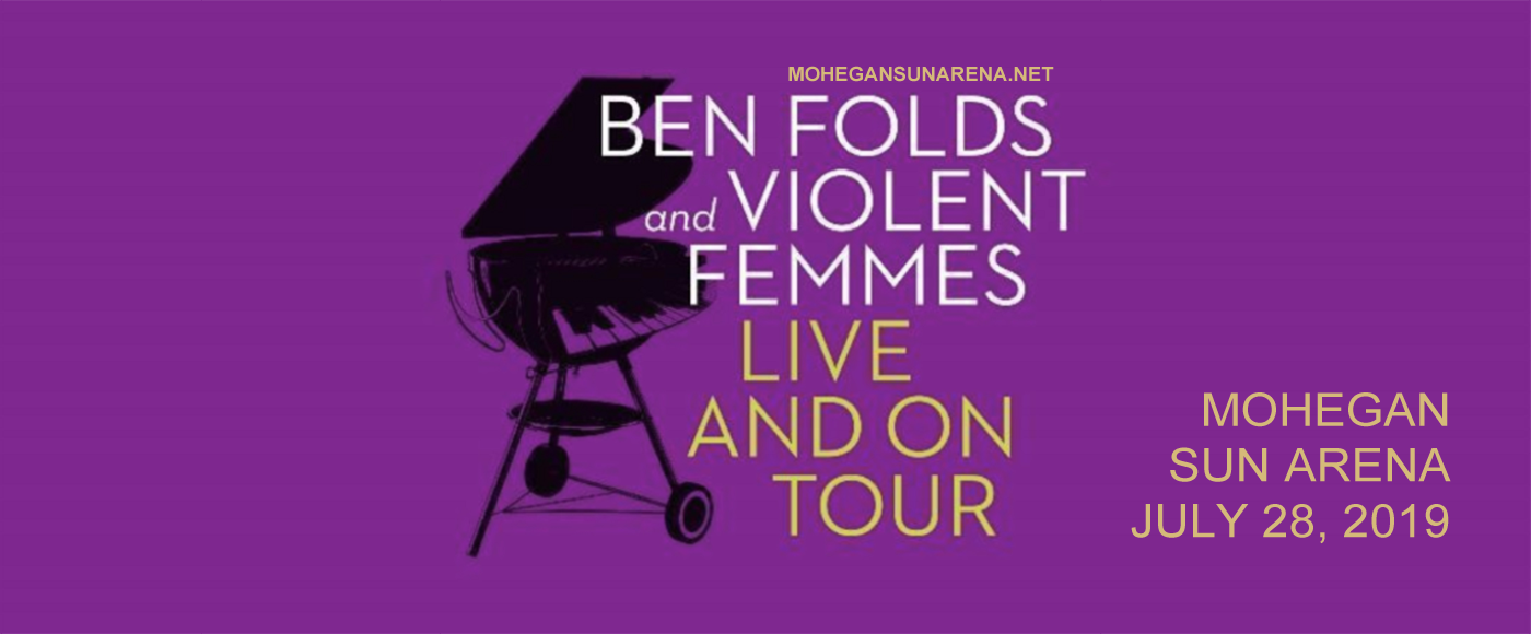 Ben Folds & Violent Femmes at Mohegan Sun Arena