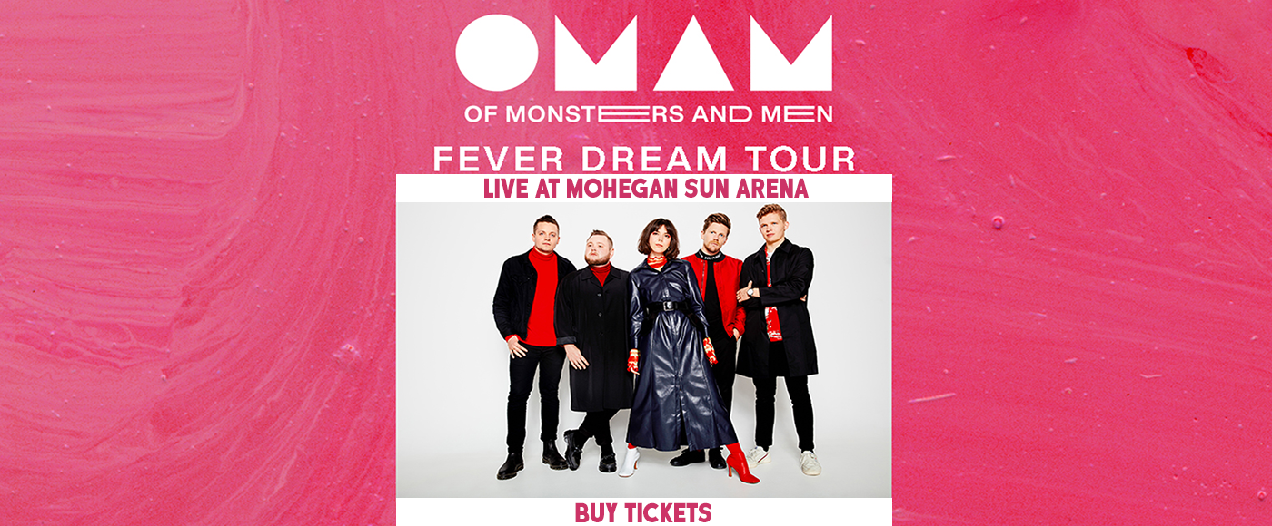 Of Monsters and Men at Mohegan Sun Arena