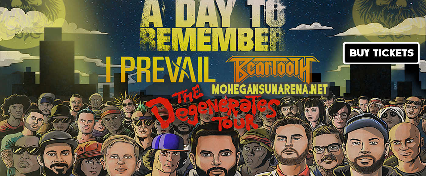 A Day To Remember, I Prevail & Beartooth at Mohegan Sun Arena