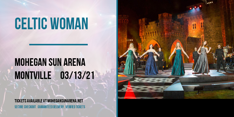 Celtic Woman at Mohegan Sun Arena