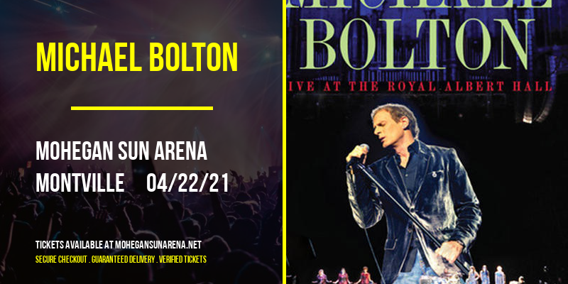 Michael Bolton at Mohegan Sun Arena