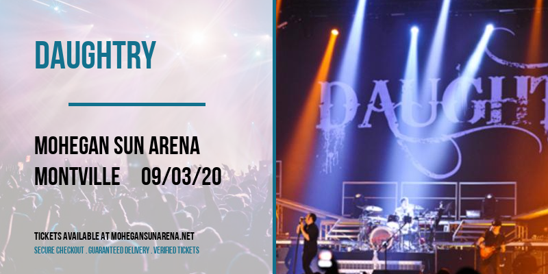 Daughtry [CANCELLED] at Mohegan Sun Arena